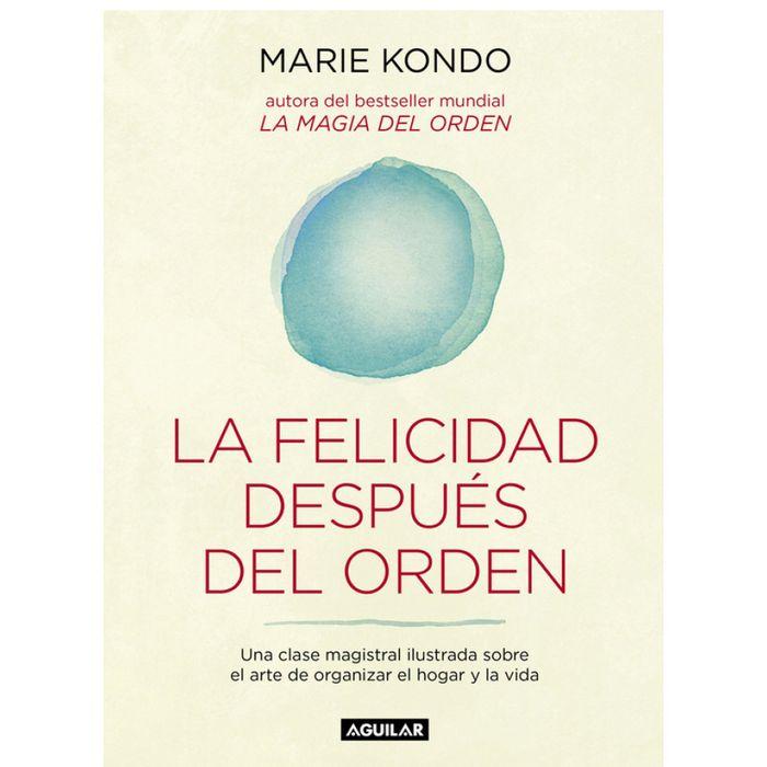 La-felicidad-despues-del-orden---Marie-Kondo