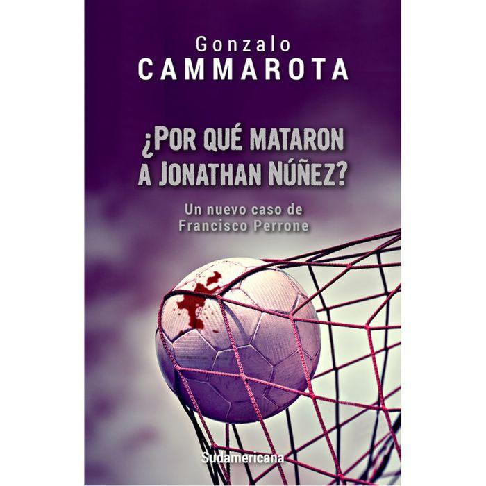 ¿Por-que-mataron-a-Jonathan-Nuñez----Gonzalo-Cammarota