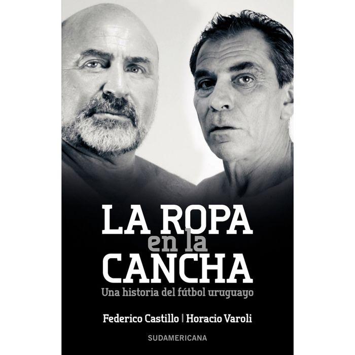 La-ropa-en-la-cancha---Horacio-Varoli-Federico-Castillo