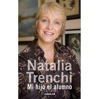 Mi-hijo-el-alumno---Natalia-Trenchi