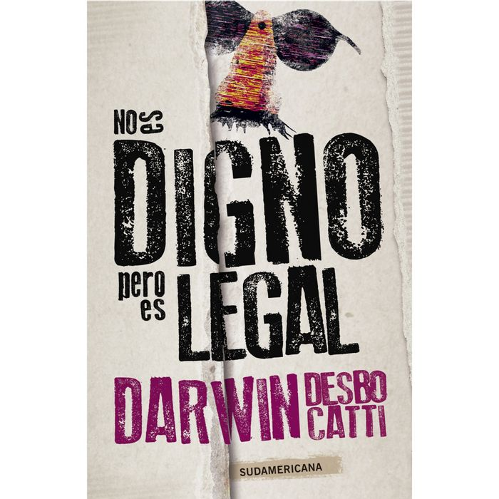 No-es-digno-pero-es-legal---Darwin-Desbocatti