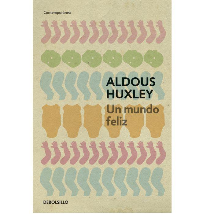 Un-mundo-feliz---Aldous-Huxley