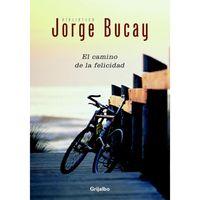 El-amino-de-la-felicidad---Jorge-Bucay