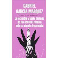 La-increible-y-triste-historia-de-la-candida-Erendira-y-de-su-abuela-desalmada---Gabriel-Garcia-Marquez