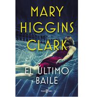 El-ultimo-baile---Mary-Higgins-Clark