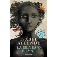 La-isla-bajo-el-mar---Isabel-Allende