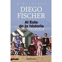 Al-Este-de-la-historia---Diego-Fischer