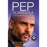 Pep-Guardiola--otra-manera-de-ganar---Guillem-Balague