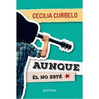 Aunque-el-no-este---Cecilia-Curbelo