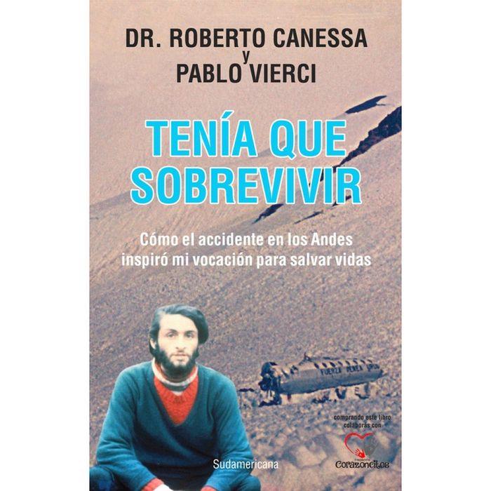 Tenia-que-sobrevivir---Roberto-Canessa-y-Pablo-Vierci