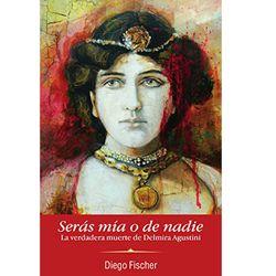 Seras-mia-o-de-nadie---Diego-Fischer