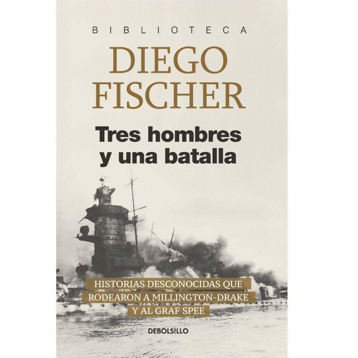 Tres-hombres-y-una-batalla---Diego-Fischer
