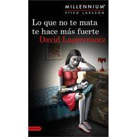 Lo-que-no-te-mata-te-hace-mas-fuerte---David-Lagercrantz