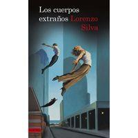 Los-cuerpos-extraños---Lorenzo-Silva