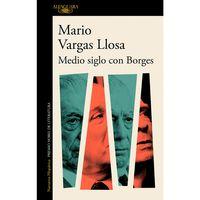 Medio-siglo-con-Borges-Mario-Vargas-Llosa