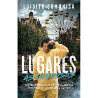 Lugares-asombrosos-Luisito-Comunica
