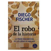 El-robo-del-siglo-Dr.fischer